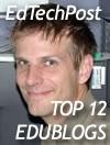 EdTechPost top 12 edublog badge
